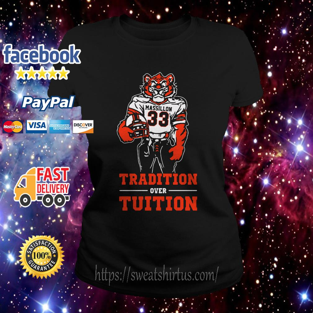 Massillon Tigers Tradition over Tuition Ladies Tee
