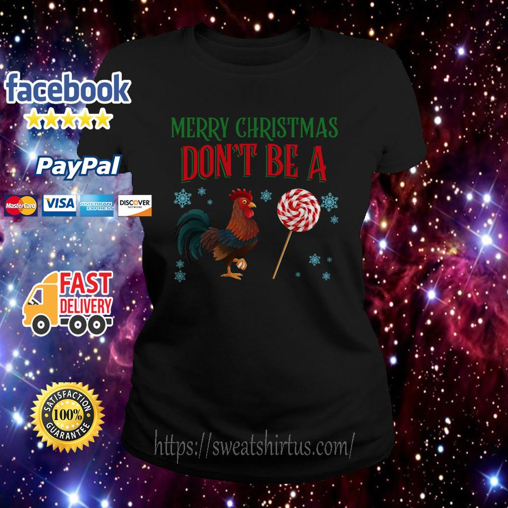 Merry Christmas Don't be a Chicken Chupetes Dulces Ladies Tee