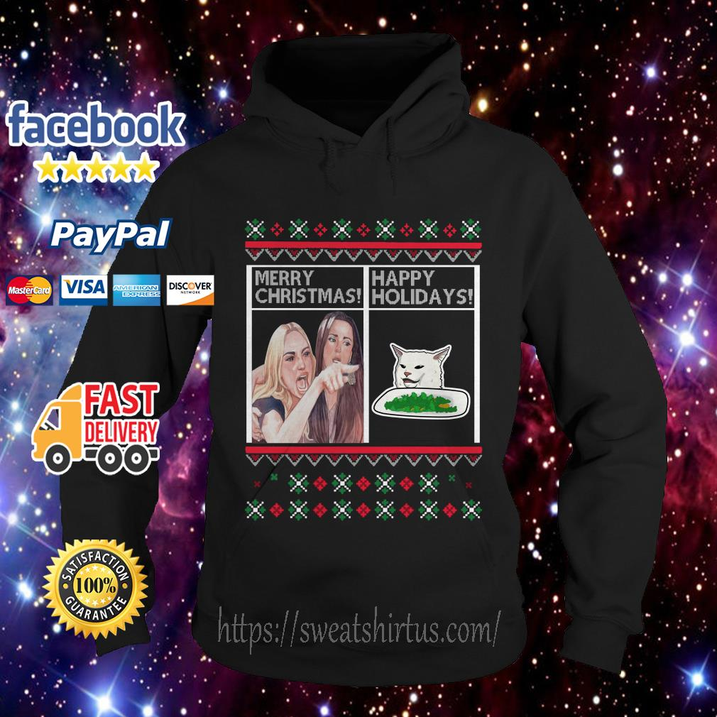 Merry Christmas Happy Holidays Woman Yelling at a Cat meme Hoodie