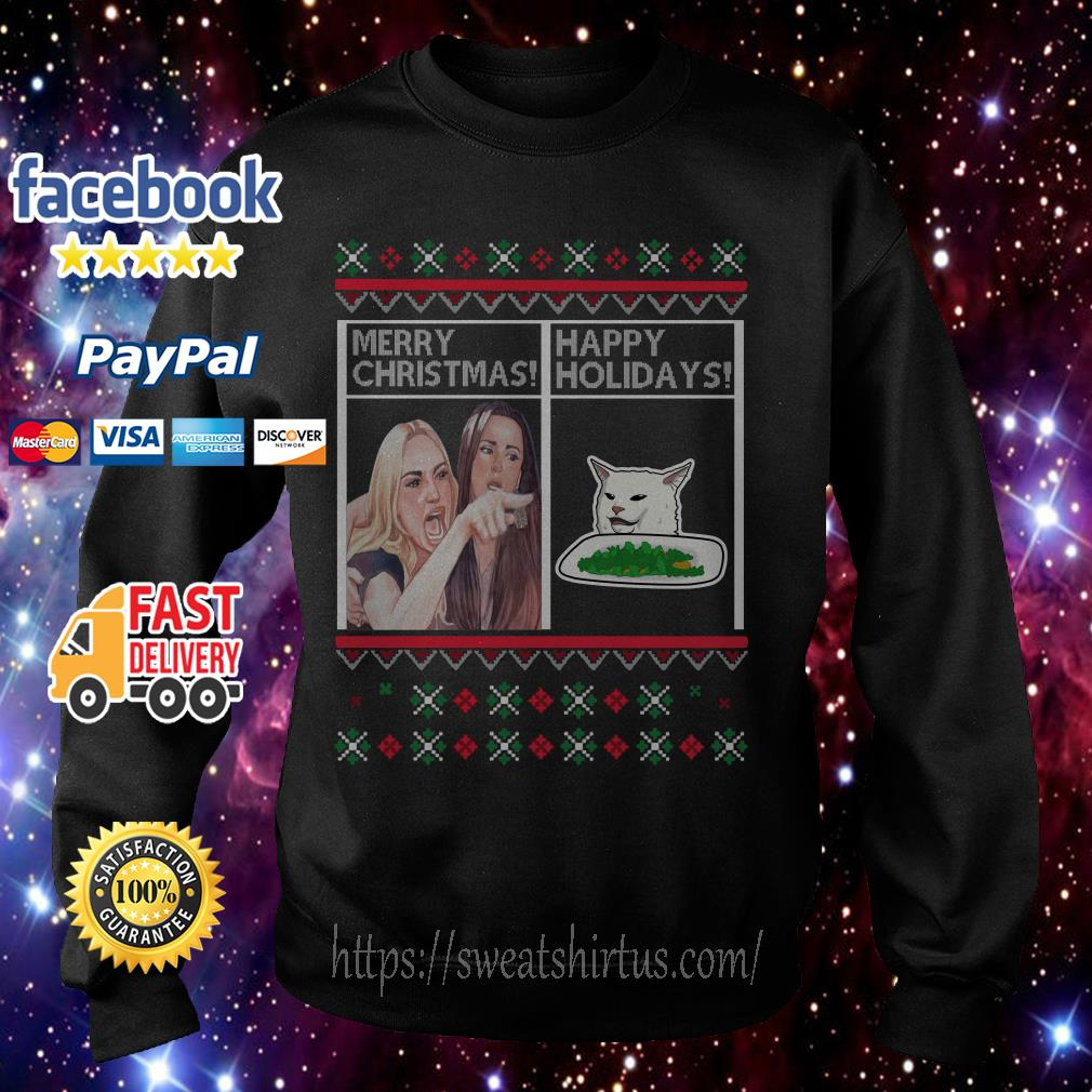 Merry Christmas Happy Holidays Woman Yelling at a Cat meme shirt, sweater