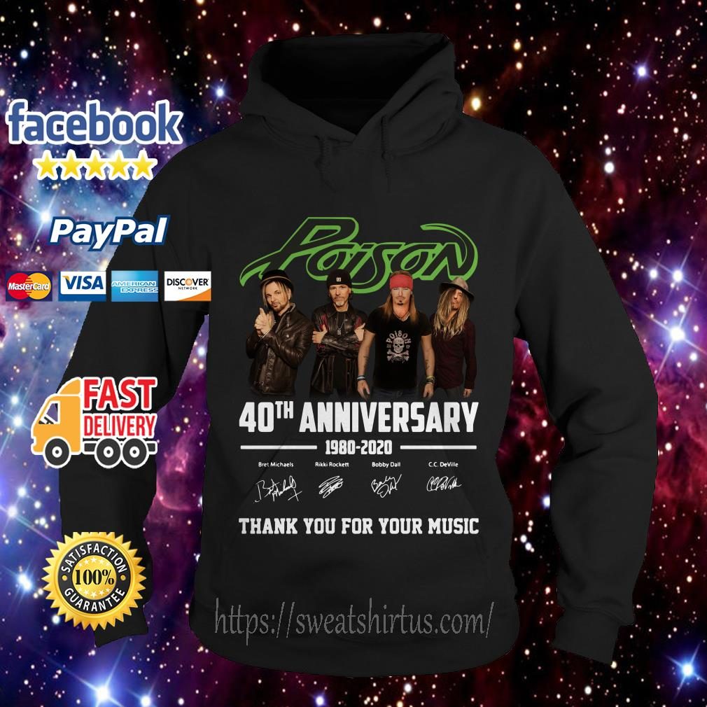 Poison 40th Anniversary 1980 2020 thank You for Your music signature Hoodie