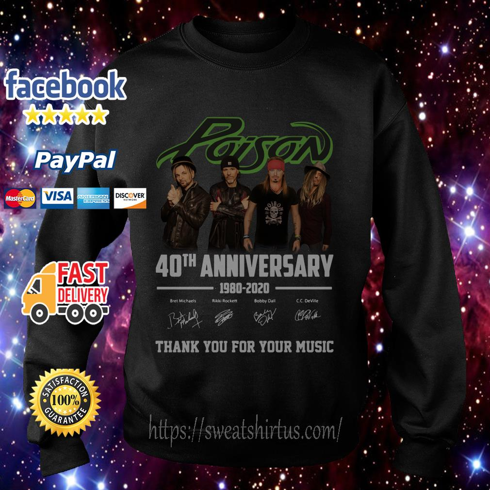 Poison 40th Anniversary 1980 2020 thank You for Your music signature Sweater