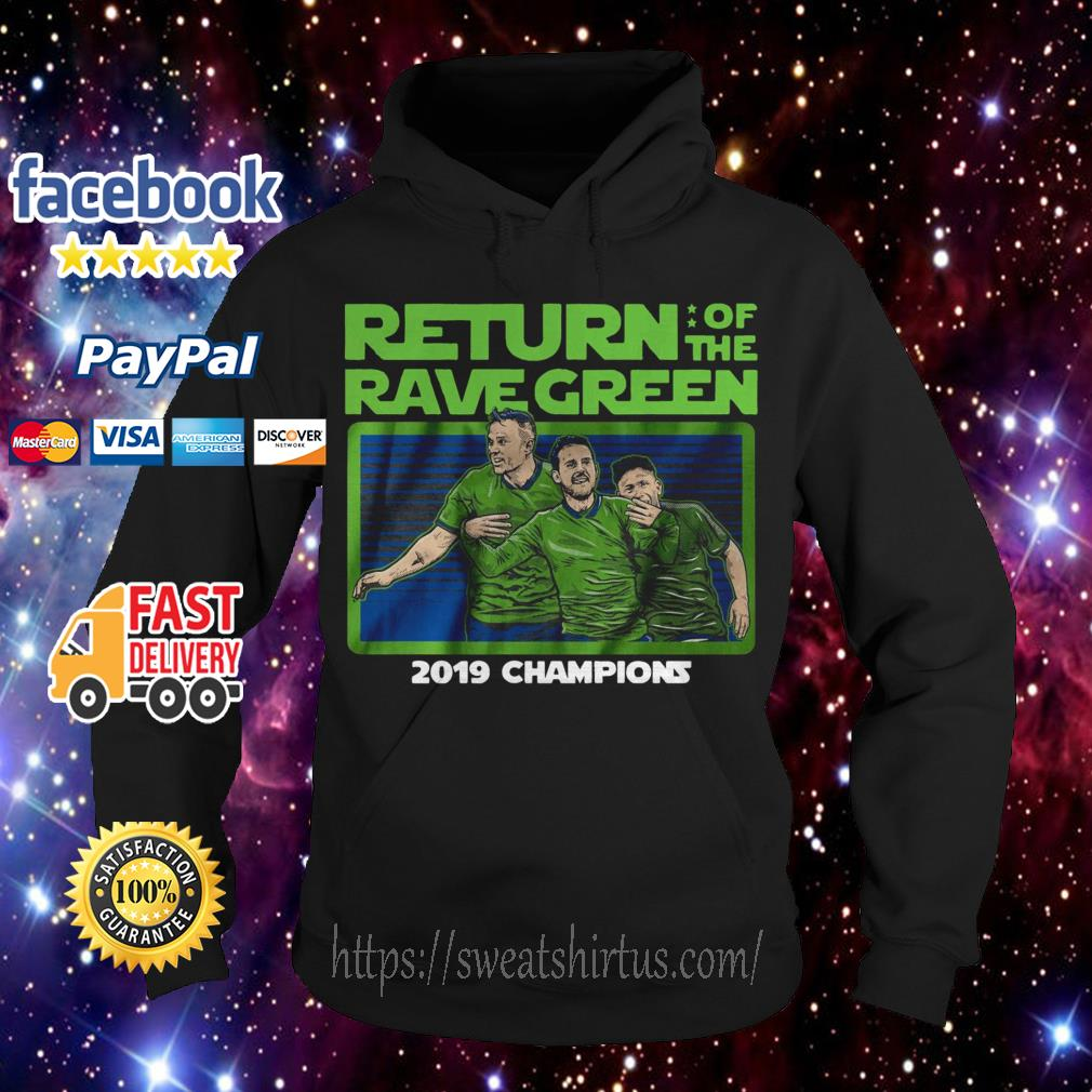 Return of the Rave Green 2019 Champions Hoodie