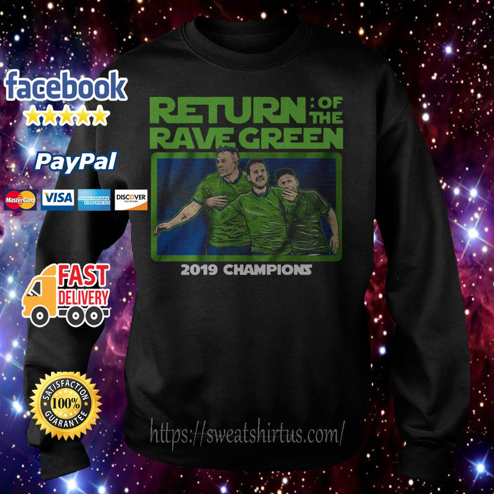 Return of the Rave Green 2019 Champions Sweater
