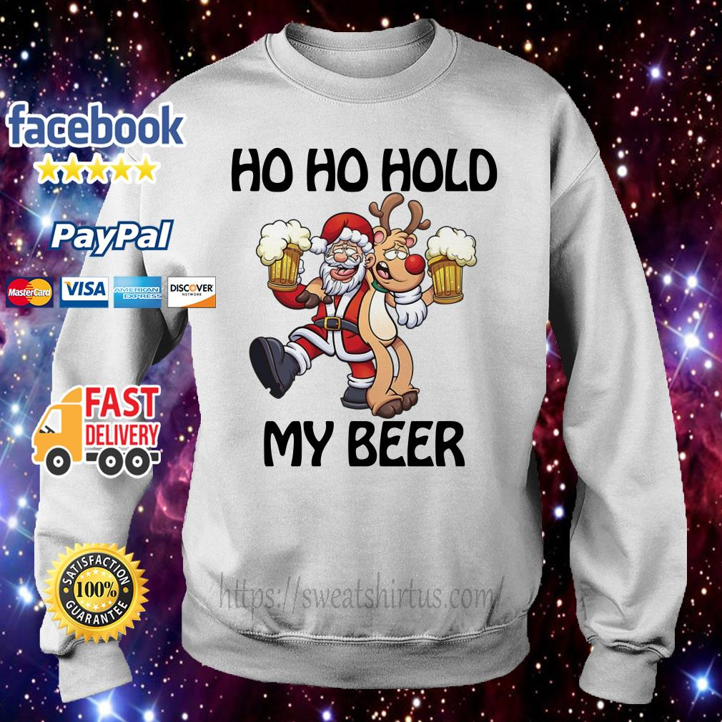 Santa Claus and reindeer Ho Ho hold my beer Christmas guys shirt