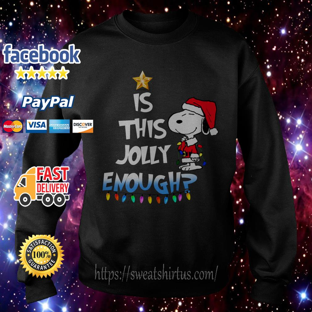 Snoopy Santa is this Jolly enough Christmas shirt, sweater