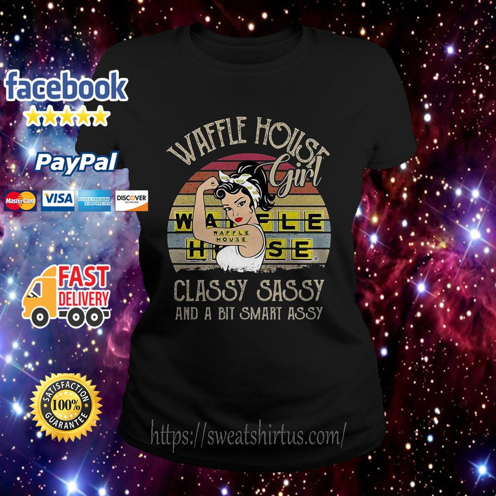 Waffle House girl classy sassy and a bit smart assy sunset Ladies Tee