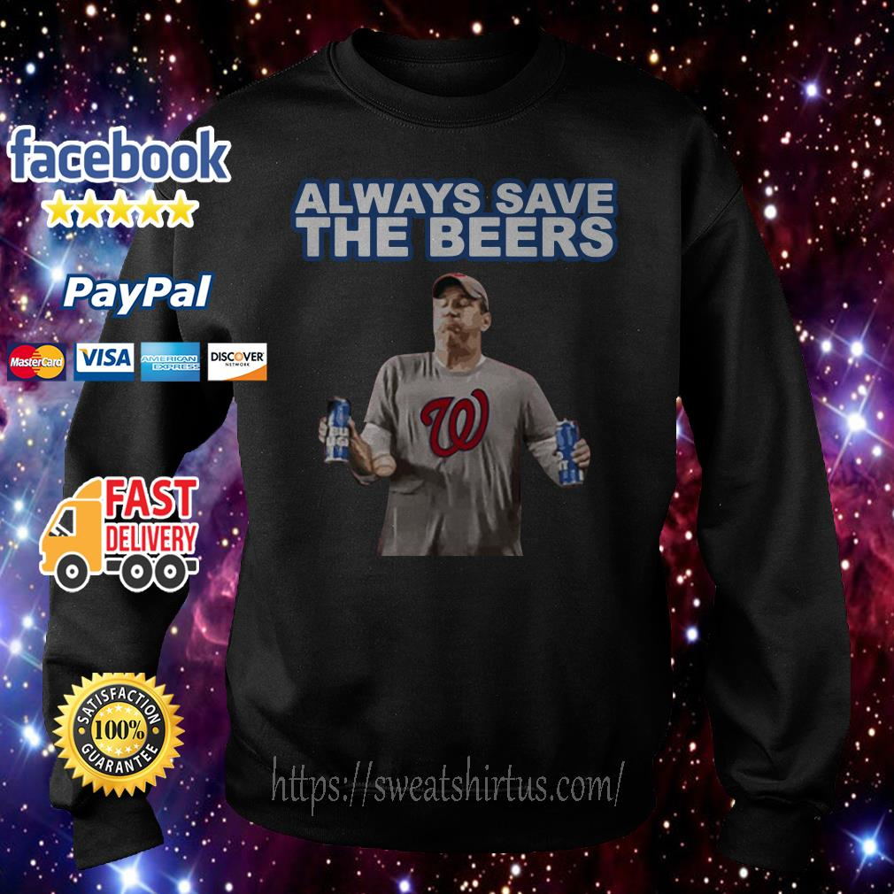 Washington Nationals Always Save the Beers Sweater