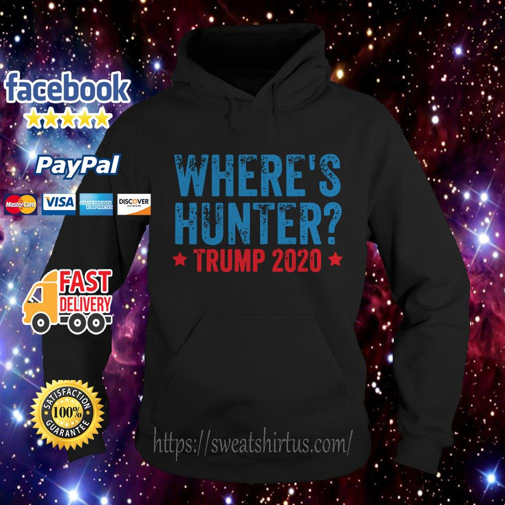 Where's hunter Trump 2020 Hoodie