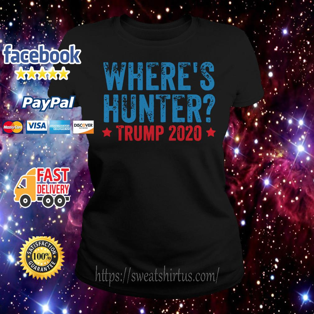 Where's hunter Trump 2020 Ladies Tee