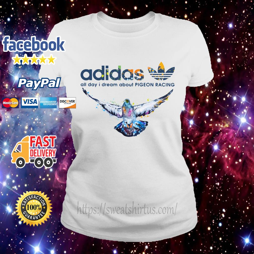 Adidas logo All day I dream about Pigeon Racing Ladies Tee