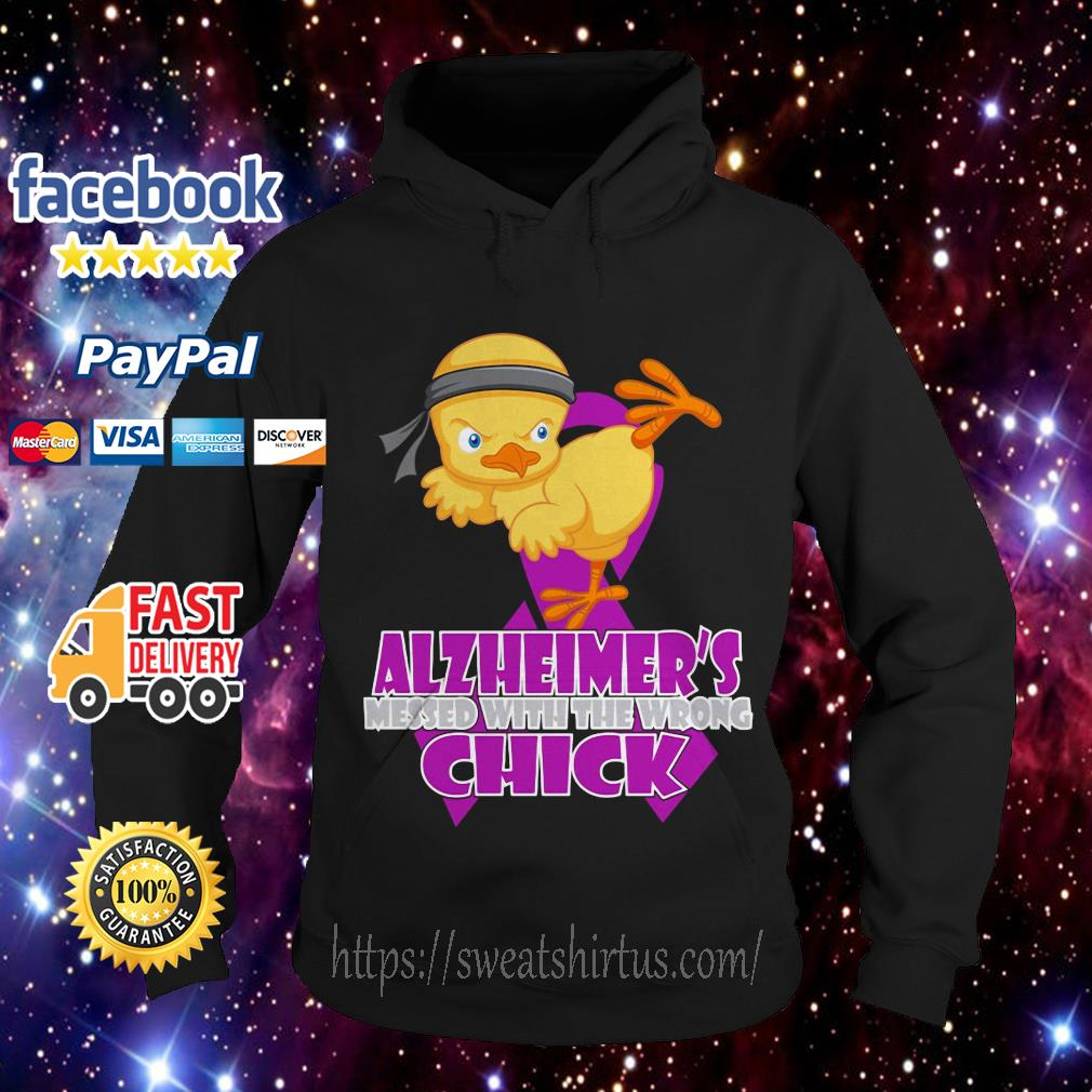 Alzheimer's messed with the wrong Chick Hoodie