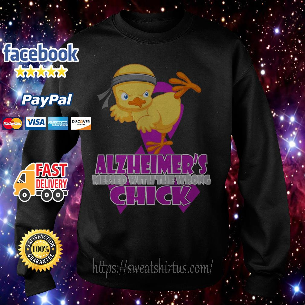 Alzheimer's messed with the wrong Chick Sweater