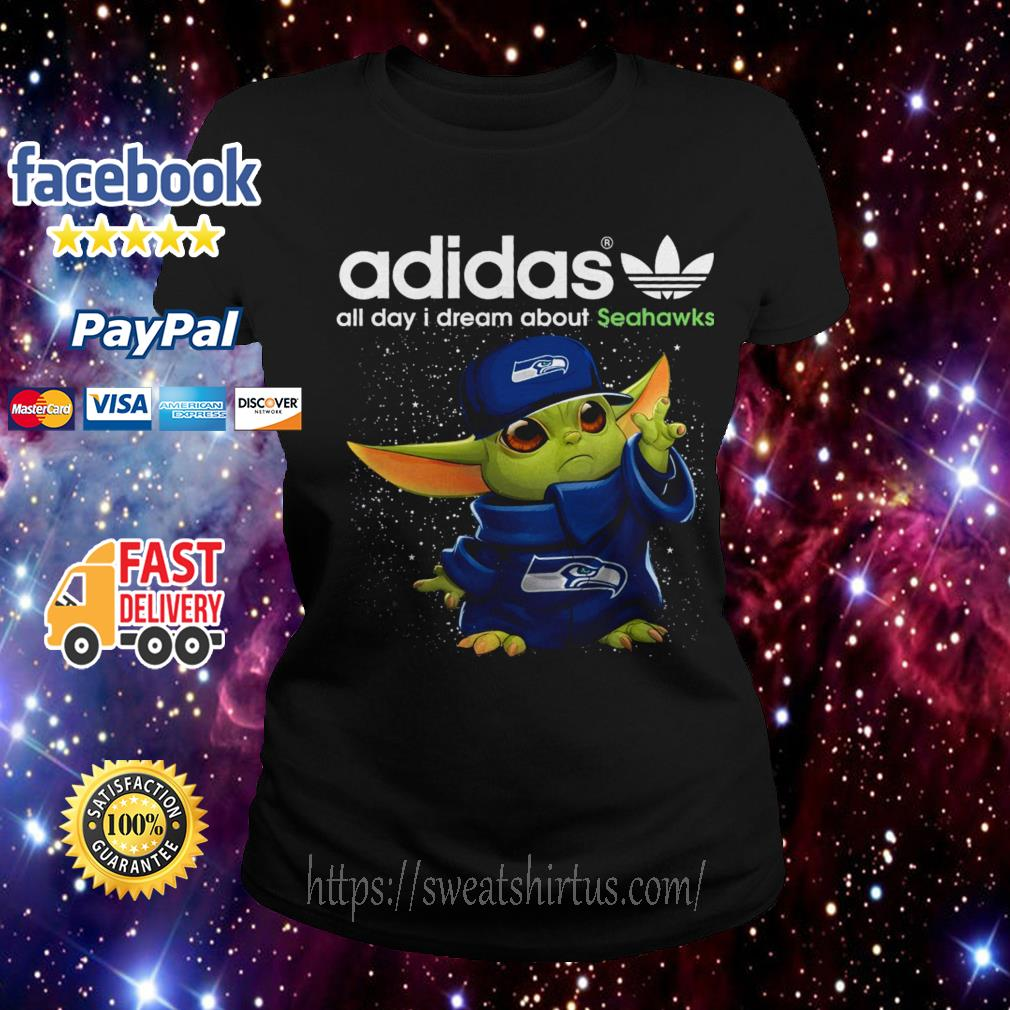 Baby Yoda Adidas all day I dream about Seahawks Ladies Tee