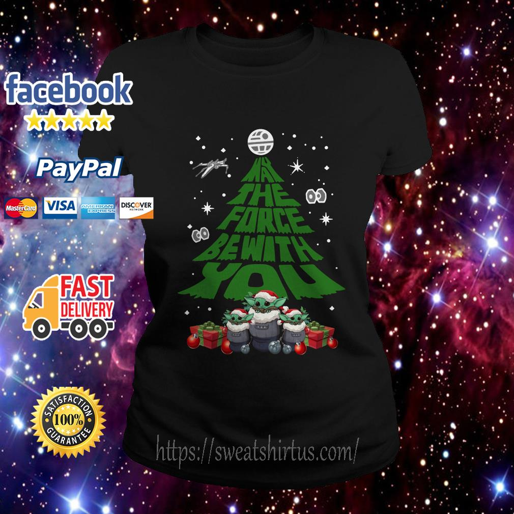 Baby Yoda May The Force Be With With You Christmas Tree Ladies Tee