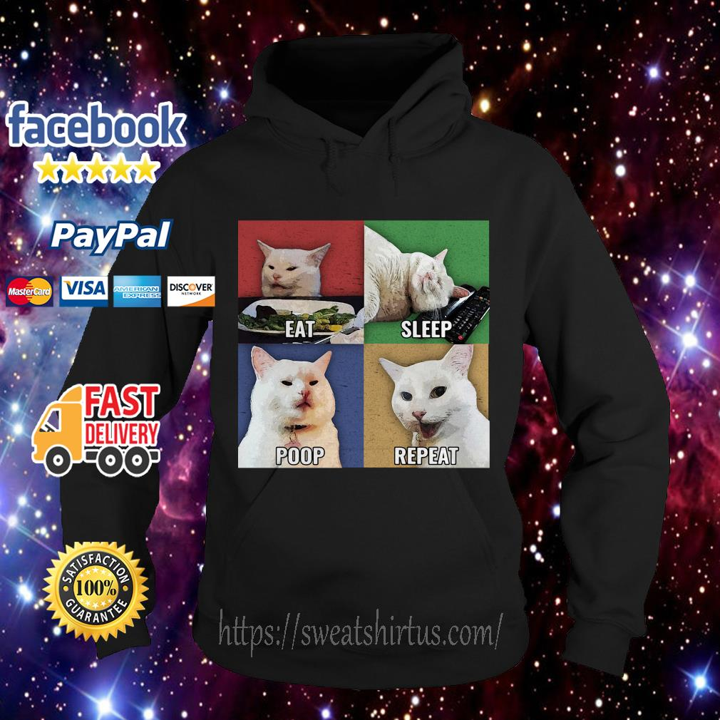 Cat meme eat sleep poop repeat Hoodie
