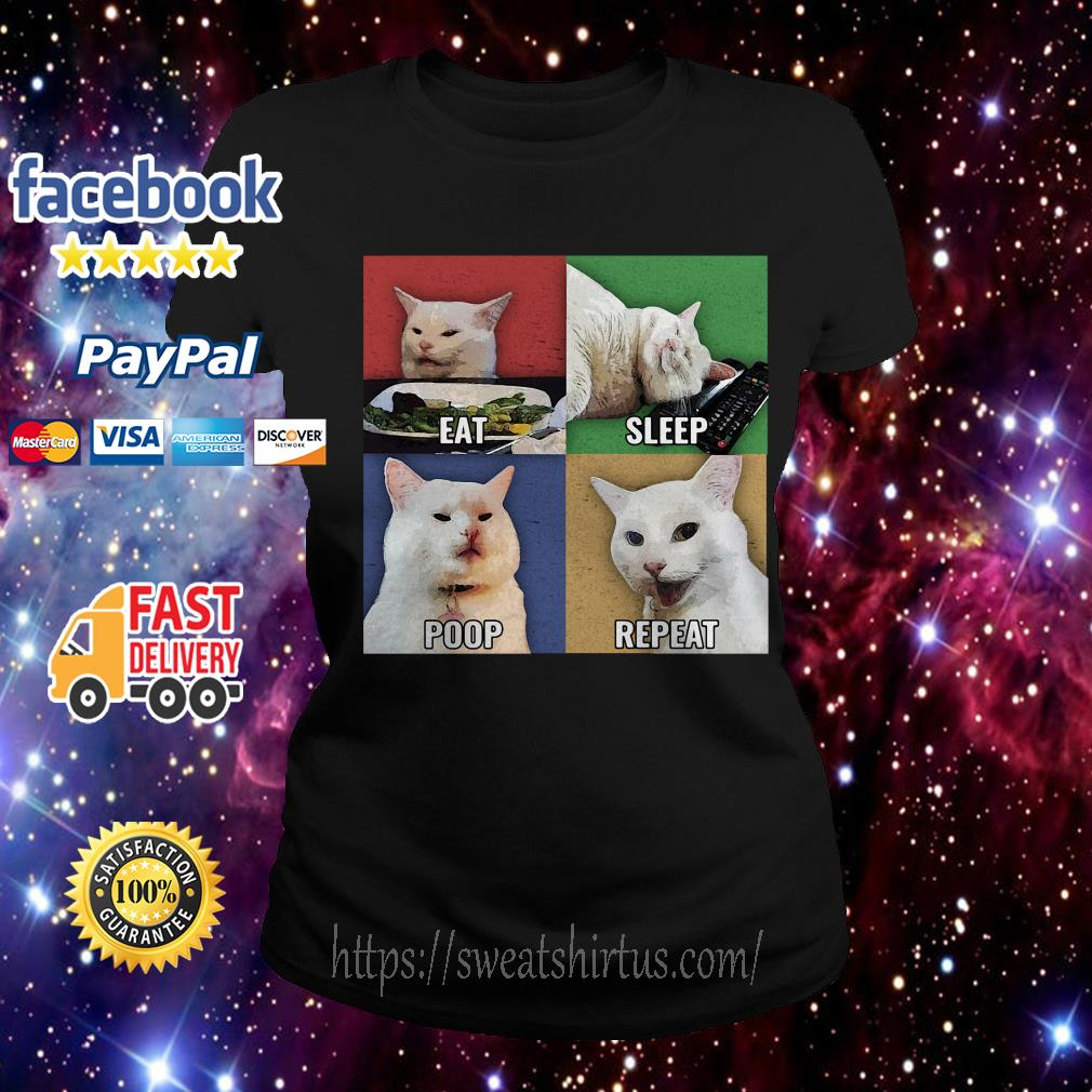 Cat meme eat sleep poop repeat Ladies Tee