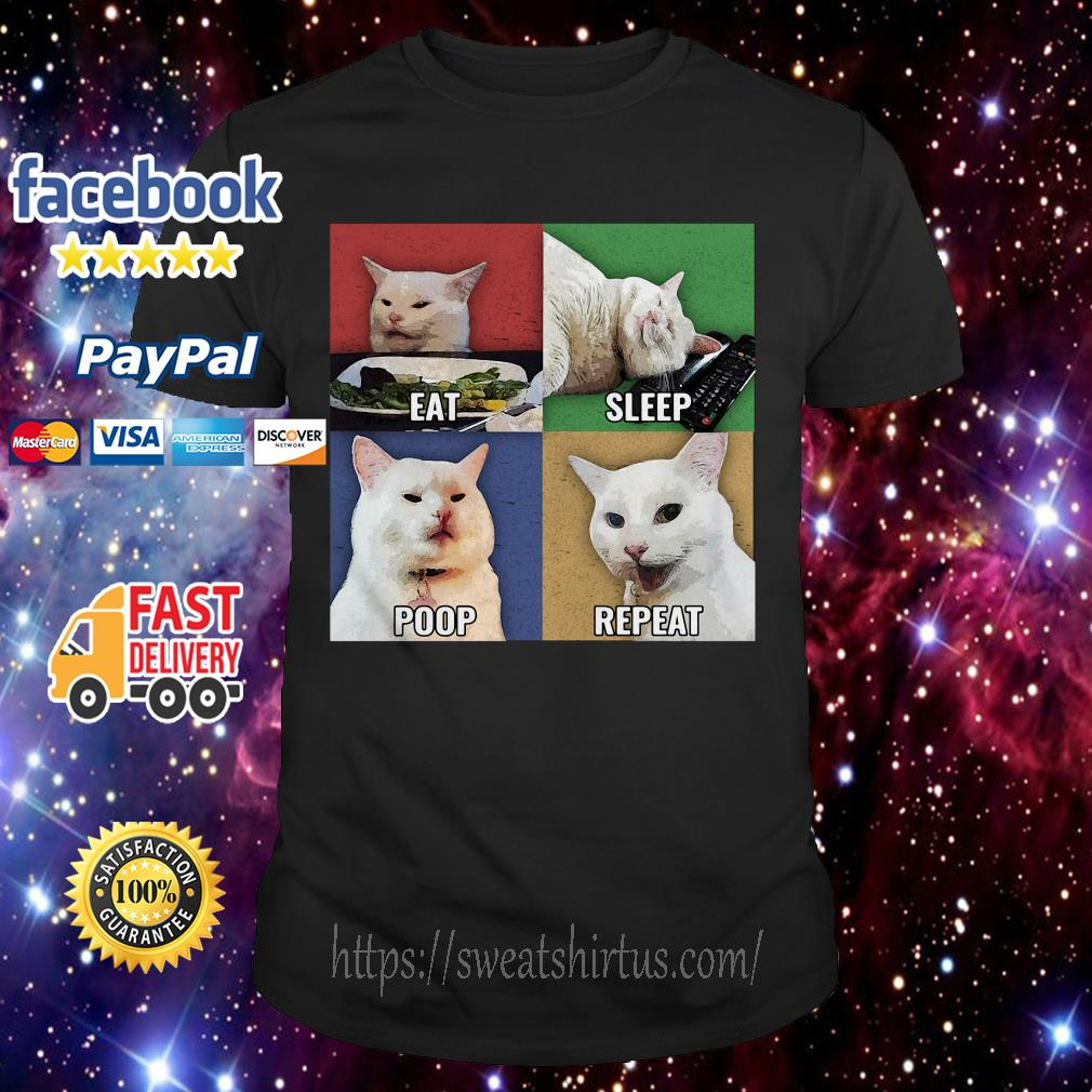Cat meme eat sleep poop repeat shirt