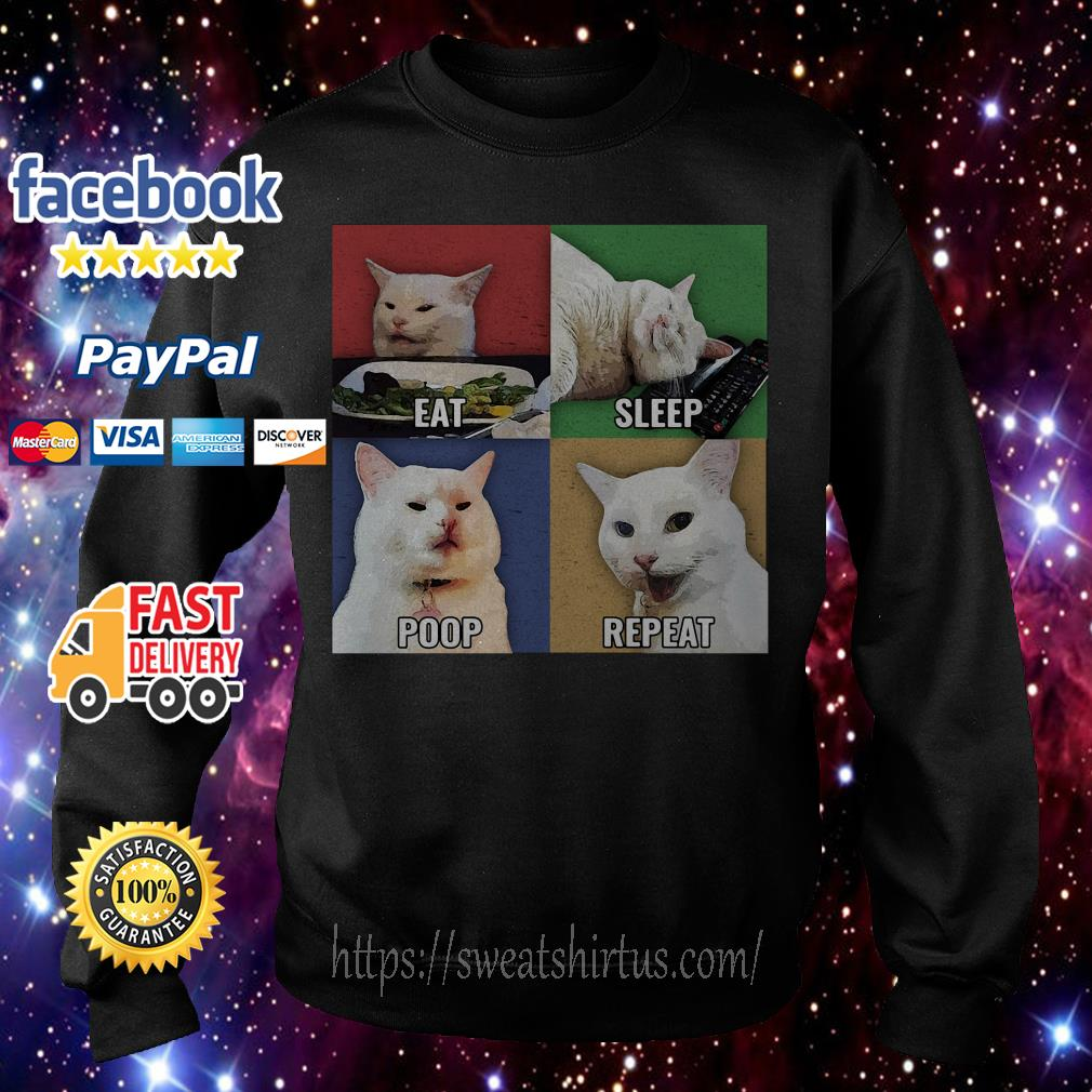 Cat meme eat sleep poop repeat Sweater