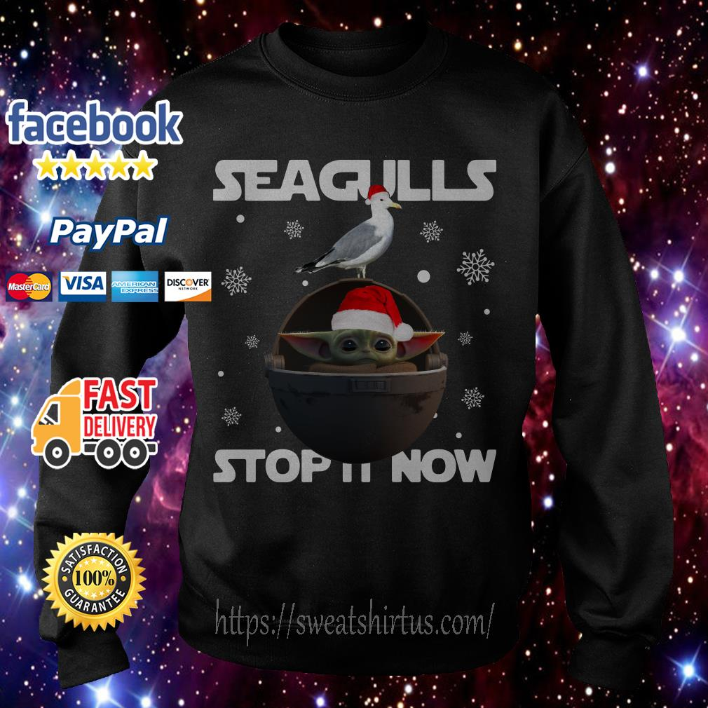 Christmas Star Wars Baby Yoda Seagulls stop it now shirt, sweater