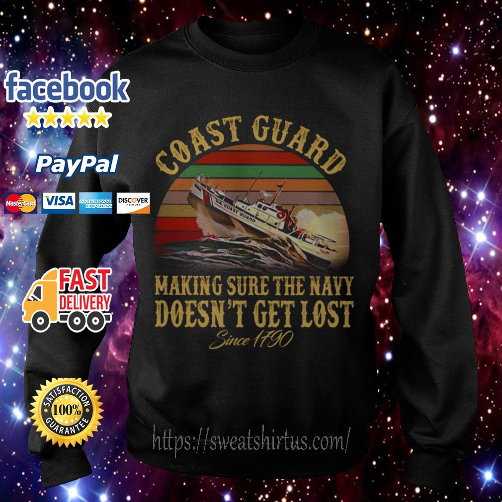 Coast guard making sure the navy doesn't get lost since 1790 vintage Sweater