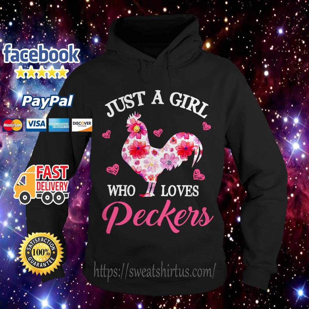 Flower just a girl who loves Peckers Hoodie