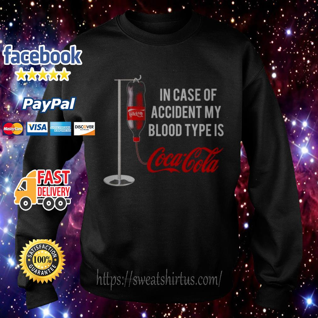 In case of accident my blood type is Coca-Cola Sweater