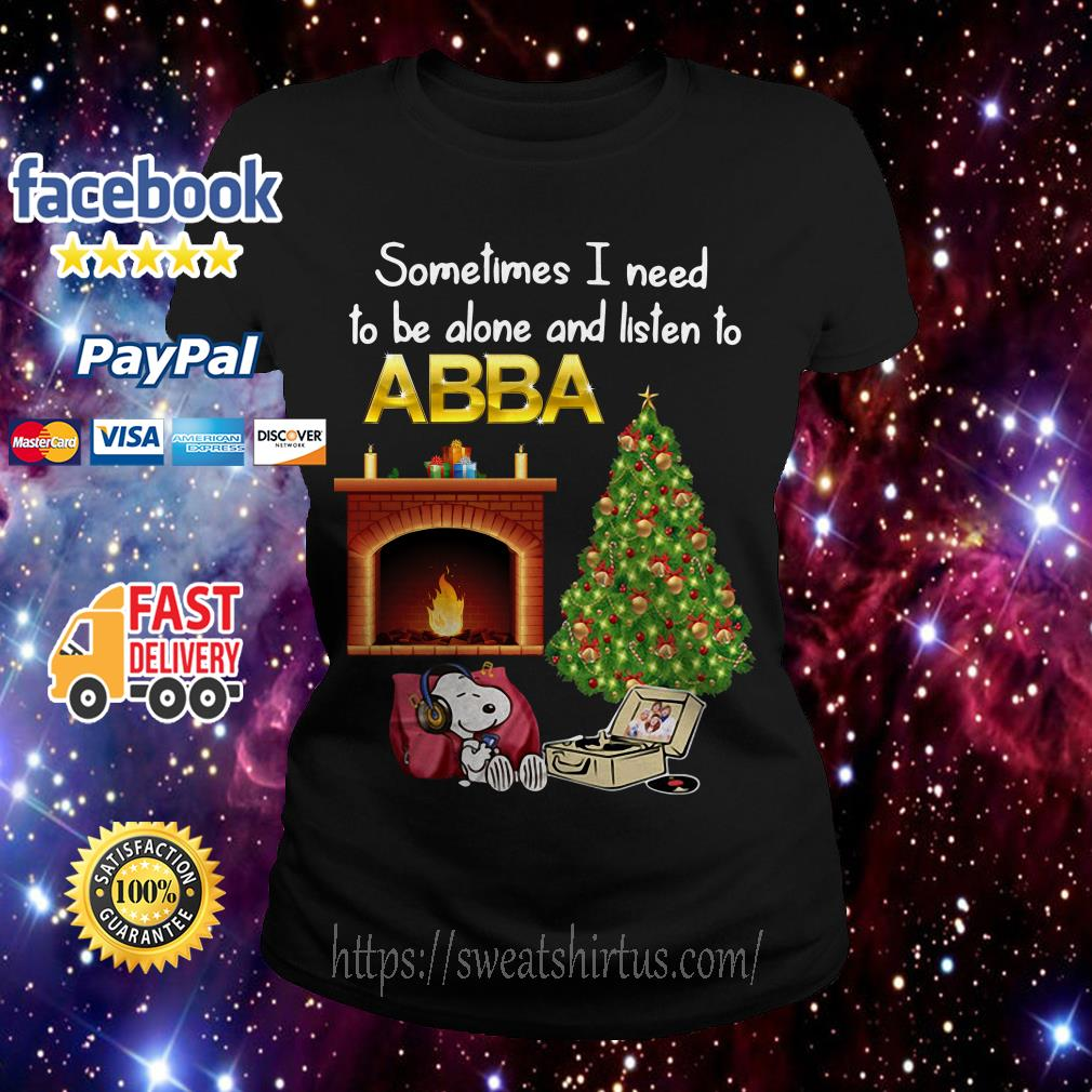 Snoopy Sometimes I need to be alone and listen to ABBA Christmas Ladies Tee