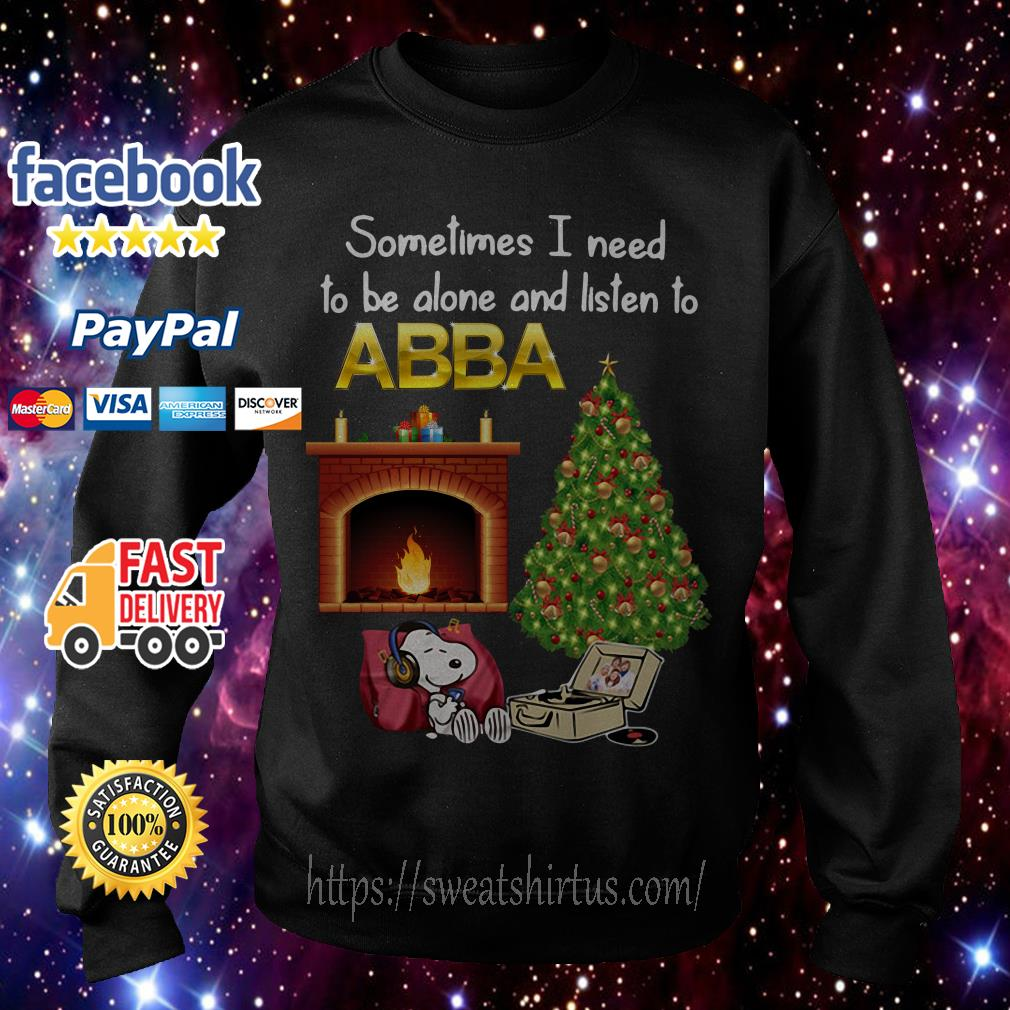 Snoopy Sometimes I need to be alone and listen to ABBA Christmas shirt, sweater