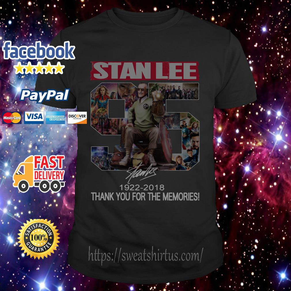 StandLee 95 1922-2018 thank you for the memories signature shirt