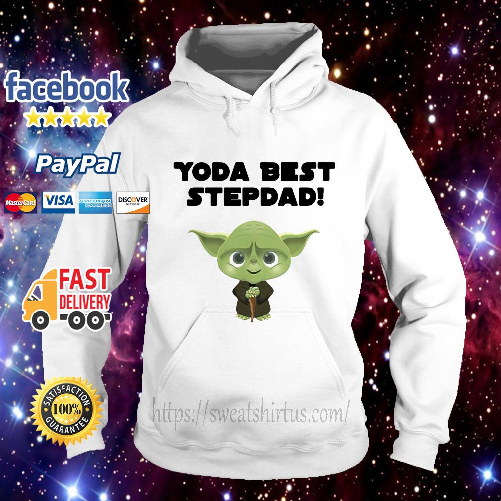 Star Wars Yoda best step dad Hoodie