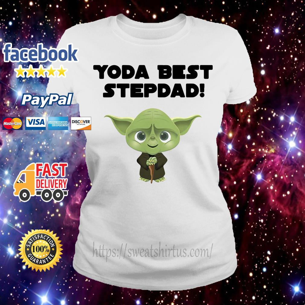 Star Wars Yoda best step dad Ladies Tee