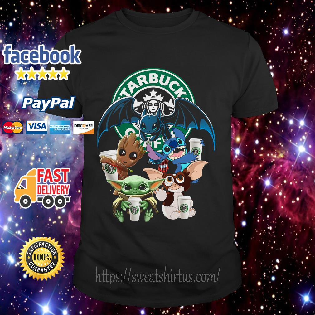 Starbucks Baby Yoda Groot Stitch Toothless and Gremlins shirt