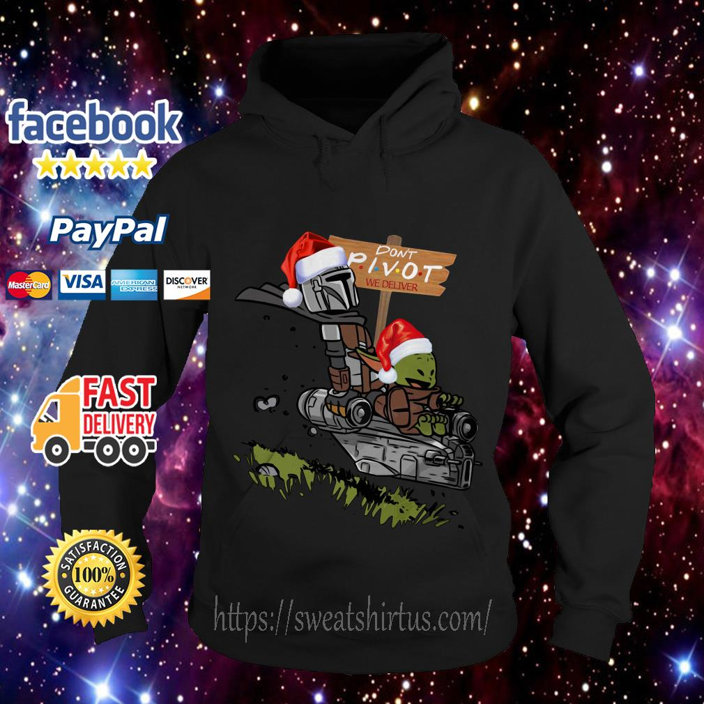 The Mandalorian Boba Fett and Baby Yoda don't pivot we deliver Christmas Hoodie