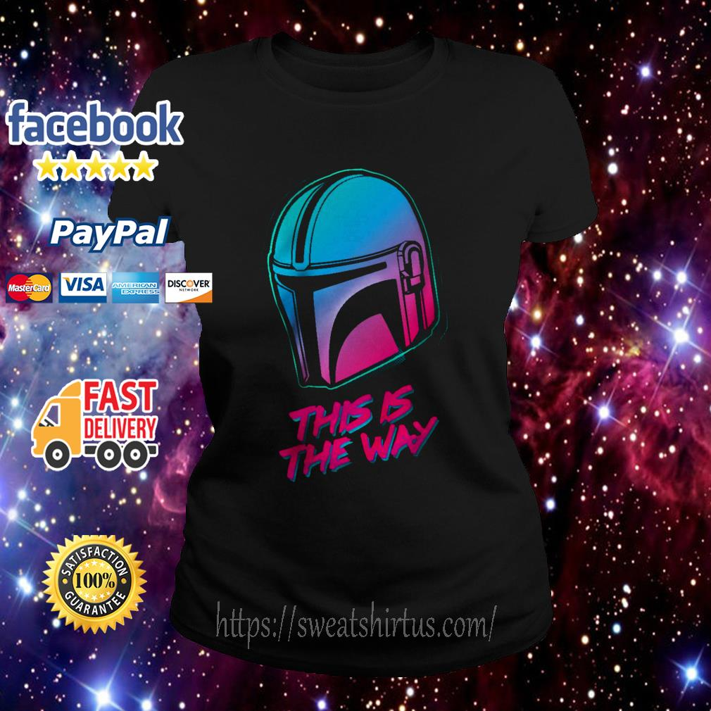 The Mandalorian this is the Way Ladies Tee