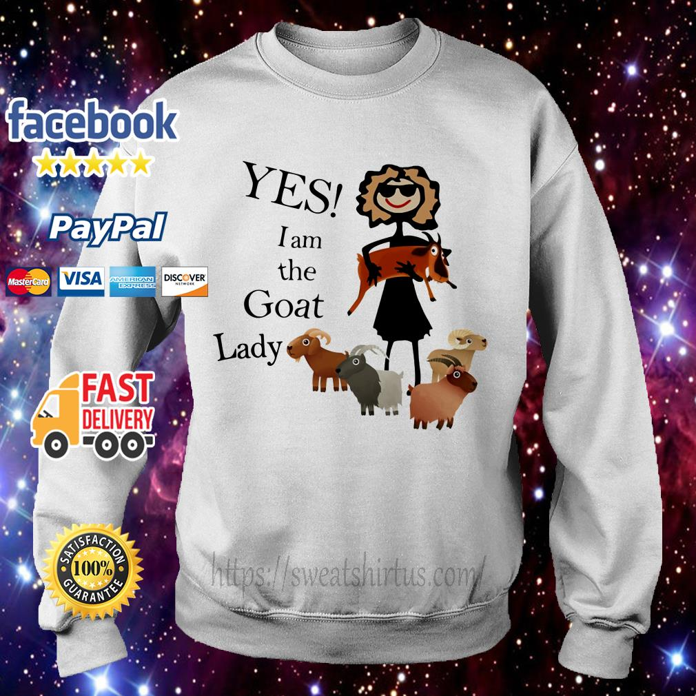 Yes I am the goat lady Sweater