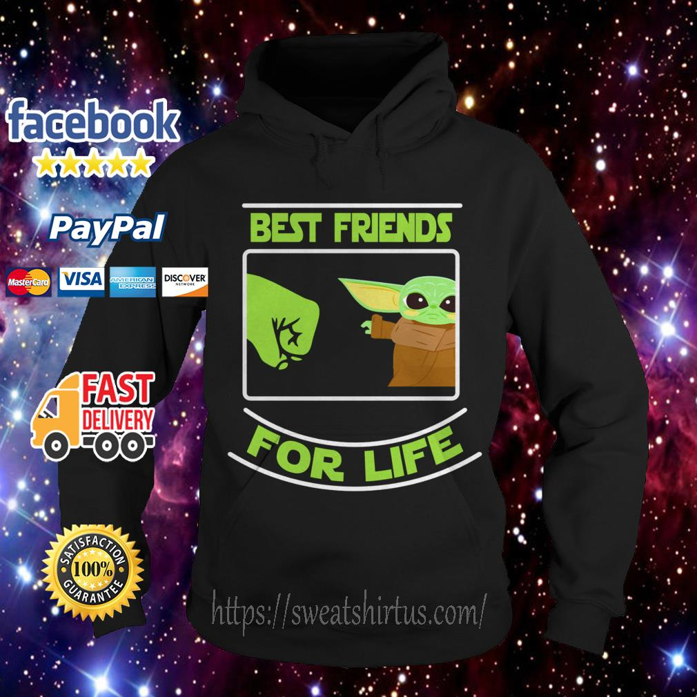 Baby Yoda best friends for life Hoodie
