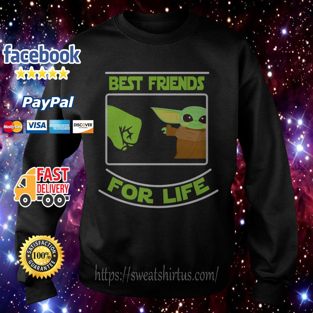 Baby Yoda best friends for life Sweater