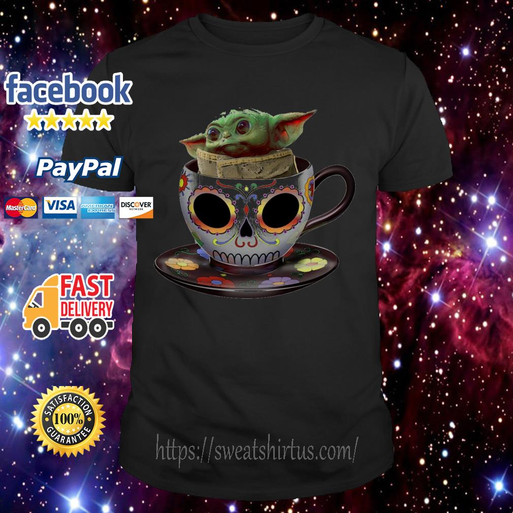 Baby Yoda sugar skull coffee cup shirt