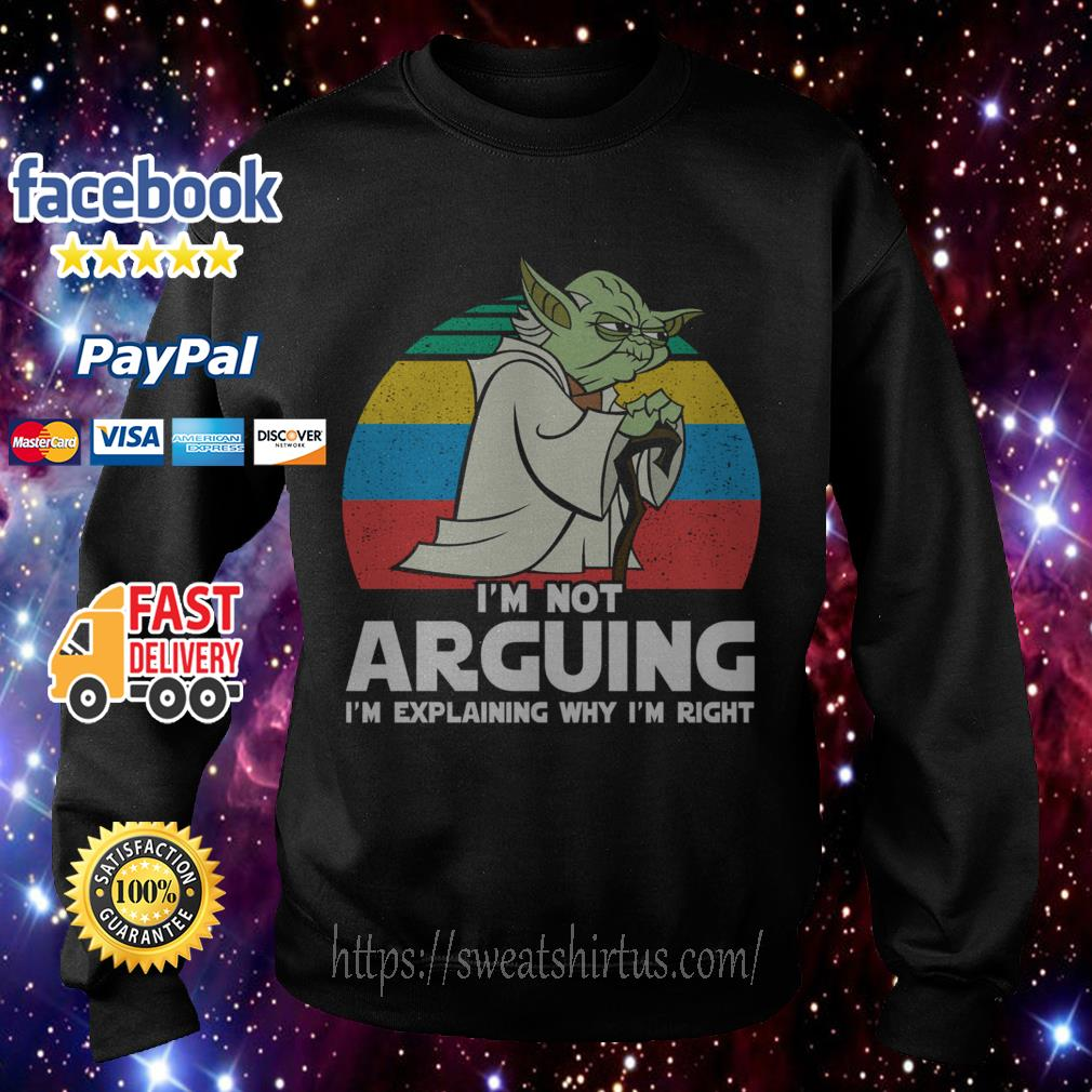 Yoda I'm not arguing I'm explaining why I'm right vintage Sweater