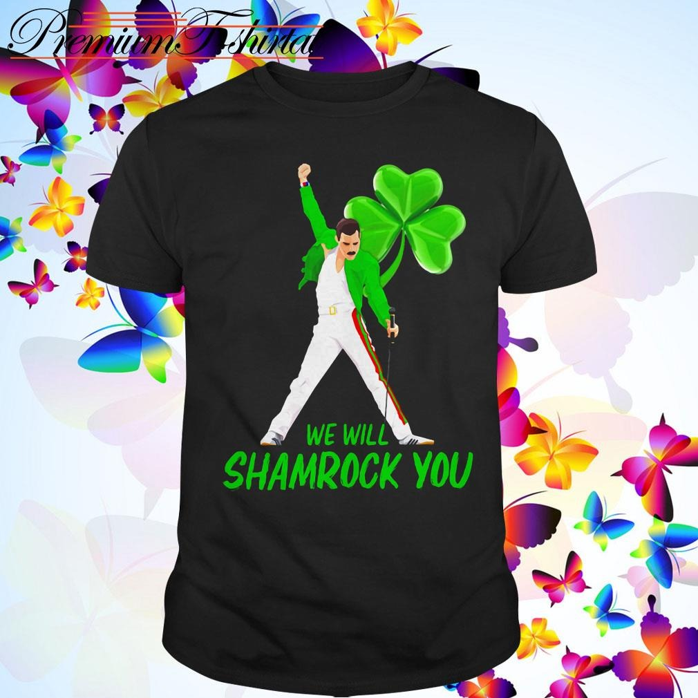 Freddie Mercury we will shamrock you St. Patrick's Day shirt