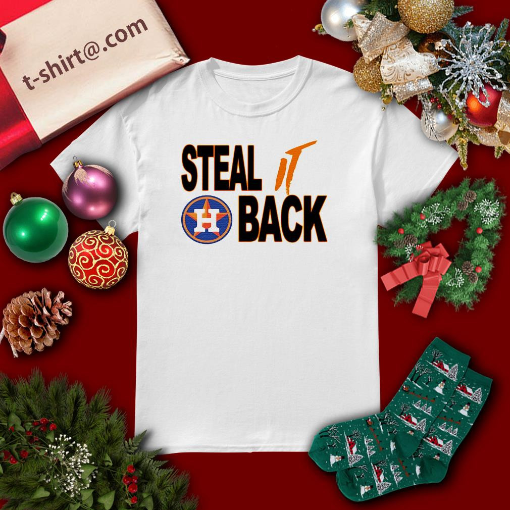 Official Houston Astros steal it back shirt