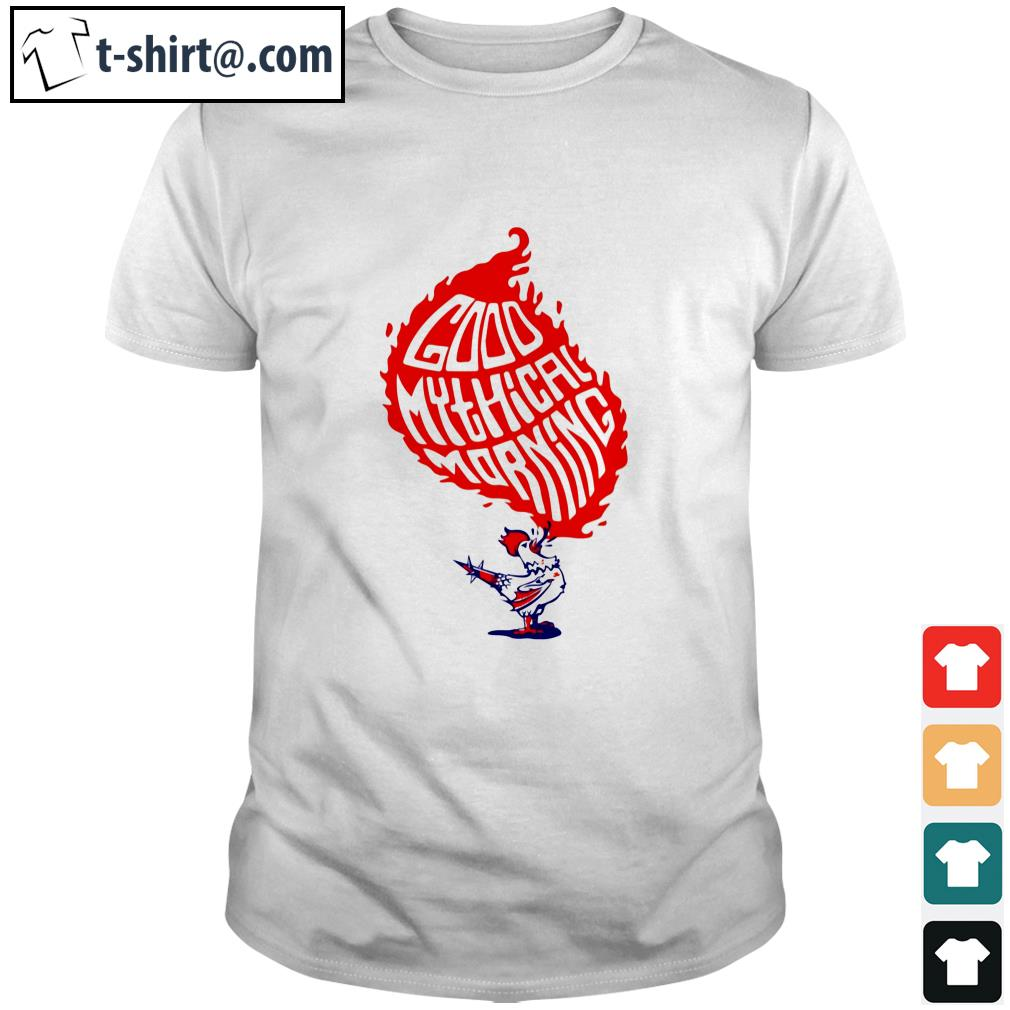 Chicken good mythical morning shirt