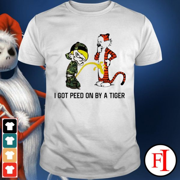 I got peed on by a tiger love IF shirt