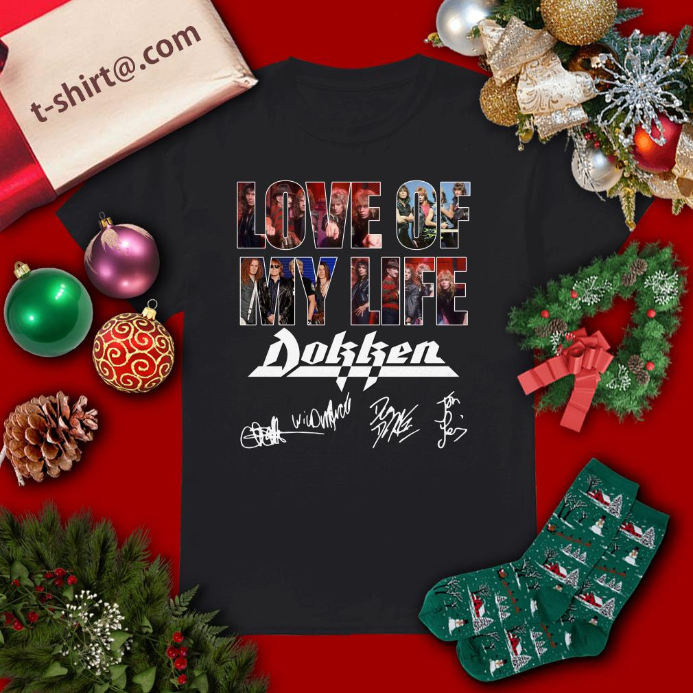 Official Love of my life Dokken signatures shirt