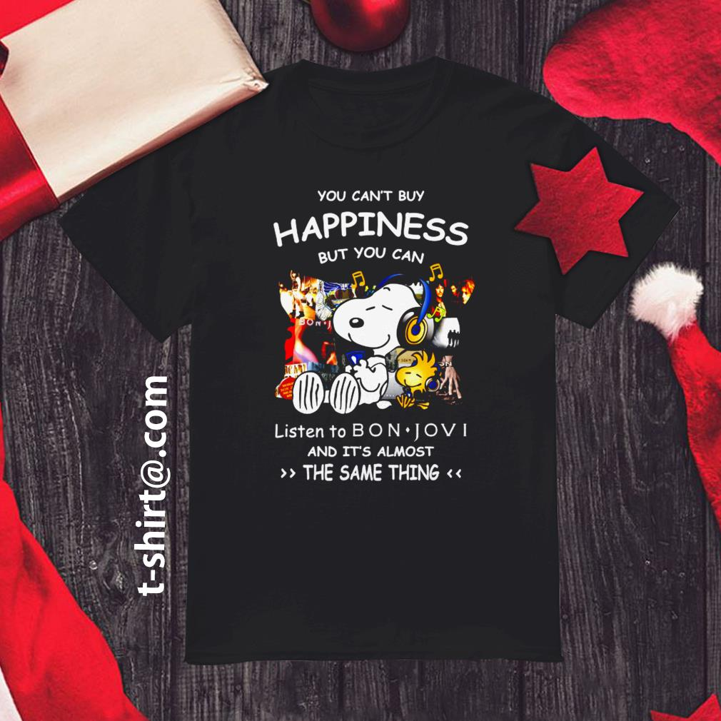 Snoopy you can't buy happiness but you can listen to Bon Jovi shirt