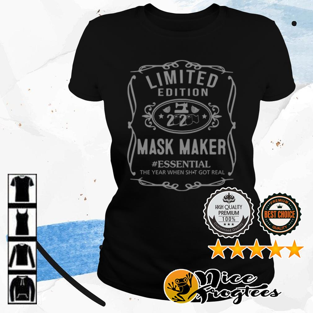 Limidted edition 2020 mask maker #essential the year when shit got real shirt