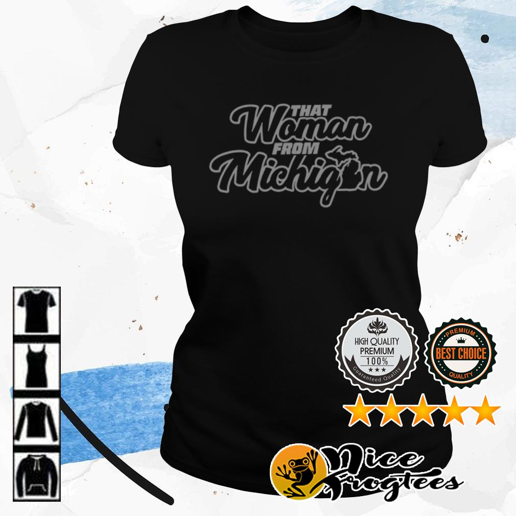 Official That woman from Michigan shirt