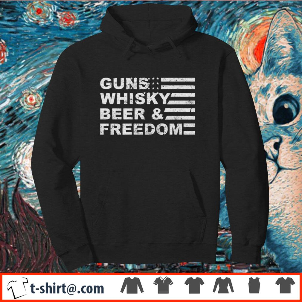 Guns whisky beer and freedom shirt
