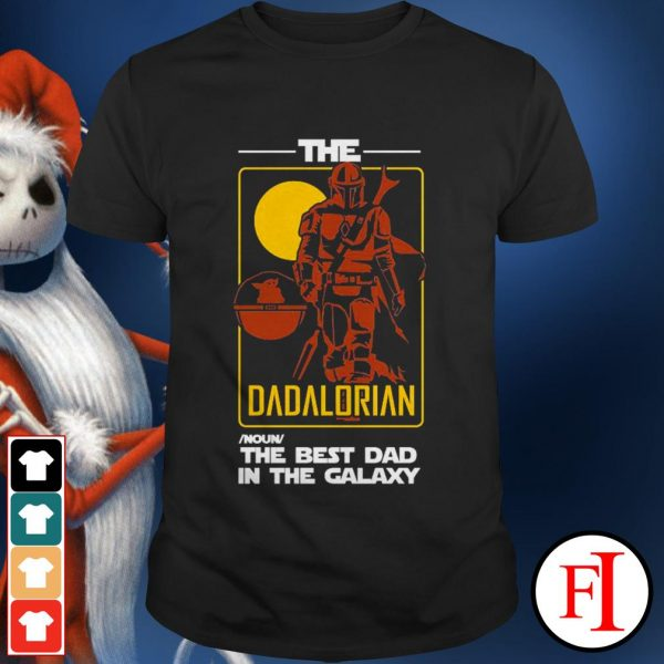Official The Dadalorian the best dad in the galaxy shirt